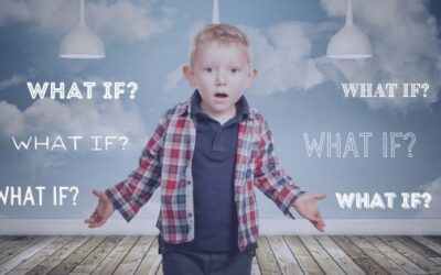 What if my child is overwhelmed by 'What ifs'….?